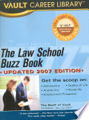"""The Law School Buzz Book"" by Carolyn C. Wise, Vault (Firm)"