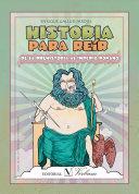 Historia para reír. De la Prehistoria al Imperio romano