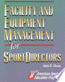 Facility and Equipment Management for Sportdirectors