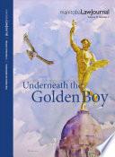 Manitoba Law Journal Underneath The Golden Boy 2012 Volume 35 2