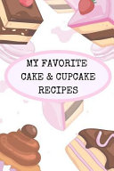 My Favorite Cake And Cupcake Recipes Make Your Own Handwritten Recipe Book Of Your Favorite Cakes And Cupcakes