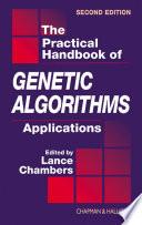 The Practical Handbook of Genetic Algorithms