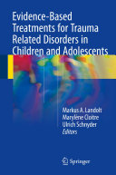 Evidence-Based Treatments for Trauma Related Disorders in Children and Adolescents
