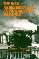 The Risk Assessment Of Environmental And Human Health Hazards Book PDF