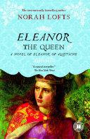 Eleanor the Queen [Pdf/ePub] eBook