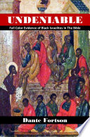 Undeniable Full Color Evidence Of Black Israelites In The Bible
