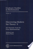 Discovering Modern Set Theory  II  Set Theoretic Tools for Every Mathematician