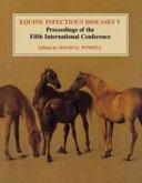 Equine Infectious Diseases  Volume 5