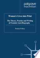 Women s Lives Into Print