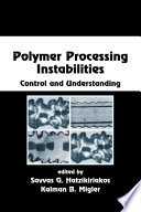 Polymer Processing Instabilities Book