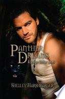 Panther Dreams  A Shape Shifter Novel
