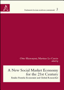 New Social Market Economy for the 21st Century. Emilio Fontela: Economist and Global Researcher (A)