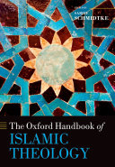 The Oxford Handbook of Islamic Theology