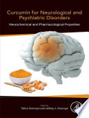 Curcumin for Neurological and Psychiatric Disorders