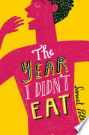 """""""The Year I Didn't Eat"""" by Samuel Pollen"""
