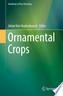"""Ornamental Crops"" by Johan Van Huylenbroeck"