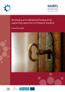 Developing an institutional framework for supporting supervisors of research students  A practical guide