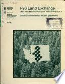Wenatchee National Forest  N F    Mt  Baker Snoqualmie National Forest  N F    Gifford Pinchot National Forest  N F    I 90 Land Exchange Between Forest Service and Plum Creek