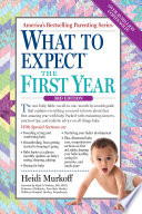 """What to Expect the First Year"" by Heidi Murkoff, Sharon Mazel"
