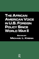 The African American Voice in U.S. Foreign Policy Since World War II [Pdf/ePub] eBook