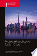 Routledge Handbook of Tourism Cities Book