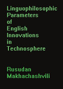 Linguophilosophic Parameters of English Innovations in Technosphere