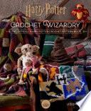 Harry Potter  Crochet Wizardry   Crochet Patterns   Harry Potter Crafts