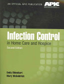 Infection Control in Home Care and Hospice