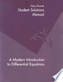 Student Solutions Manual to Accompany a Modern Introduction to Differential Equations