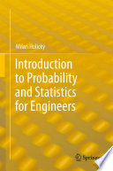 Introduction to Probability and Statistics for Engineers