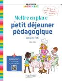 Pdf Pratiquer autrement - Mettre en place un petit-déjeuner pédagogique Epub FXL - Ed. 2021 Telecharger