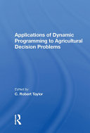 Applications Of Dynamic Programming To Agricultural Decision Problems [Pdf/ePub] eBook