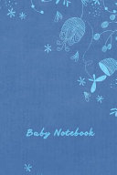 Baby Notebook For New Or Expecting Mothers Book