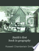 Smith s First Book in Geography Book PDF