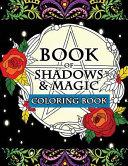 Book of Shadows and Magic Coloring Book