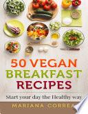 50 Vegan Breakfast Recipes