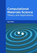 Computational Materials Science  Theory and Applications