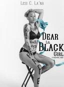 Dear Lil Black Girl