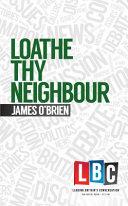 Loathe Thy Neighbour Book PDF