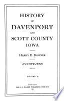 History of Davenport and Scott County Iowa   Illustrated