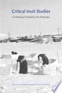 Critical Inuit Studies Book