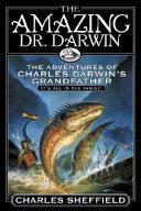 The Amazing Dr  Darwin