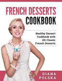 French Desserts Cookbook