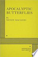 Apocalyptic Butterflies Book