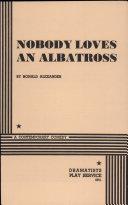 Nobody Loves an Albatross