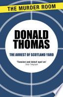 The Arrest of Scotland Yard