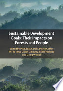 """Sustainable Development Goals"" by Pia Katila, Carol J. Pierce Colfer, Wil de Jong, Glenn Galloway, Pablo Pacheco, Georg Winkel"