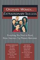 Ordinary Women-- Extraordinary Success