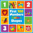 First 100 Numbers Colours & Shapes