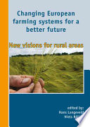 Changing European farming systems for a better future Book